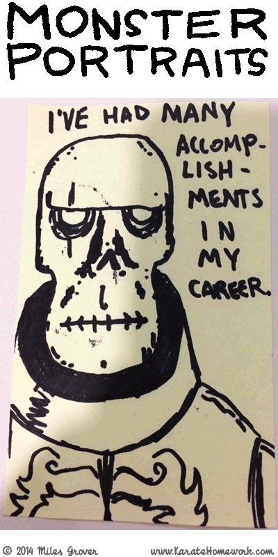 MONSTER PORTRAITS: I'VE HAD MANY ACCOMPLISHMENTS IN MY CAREER